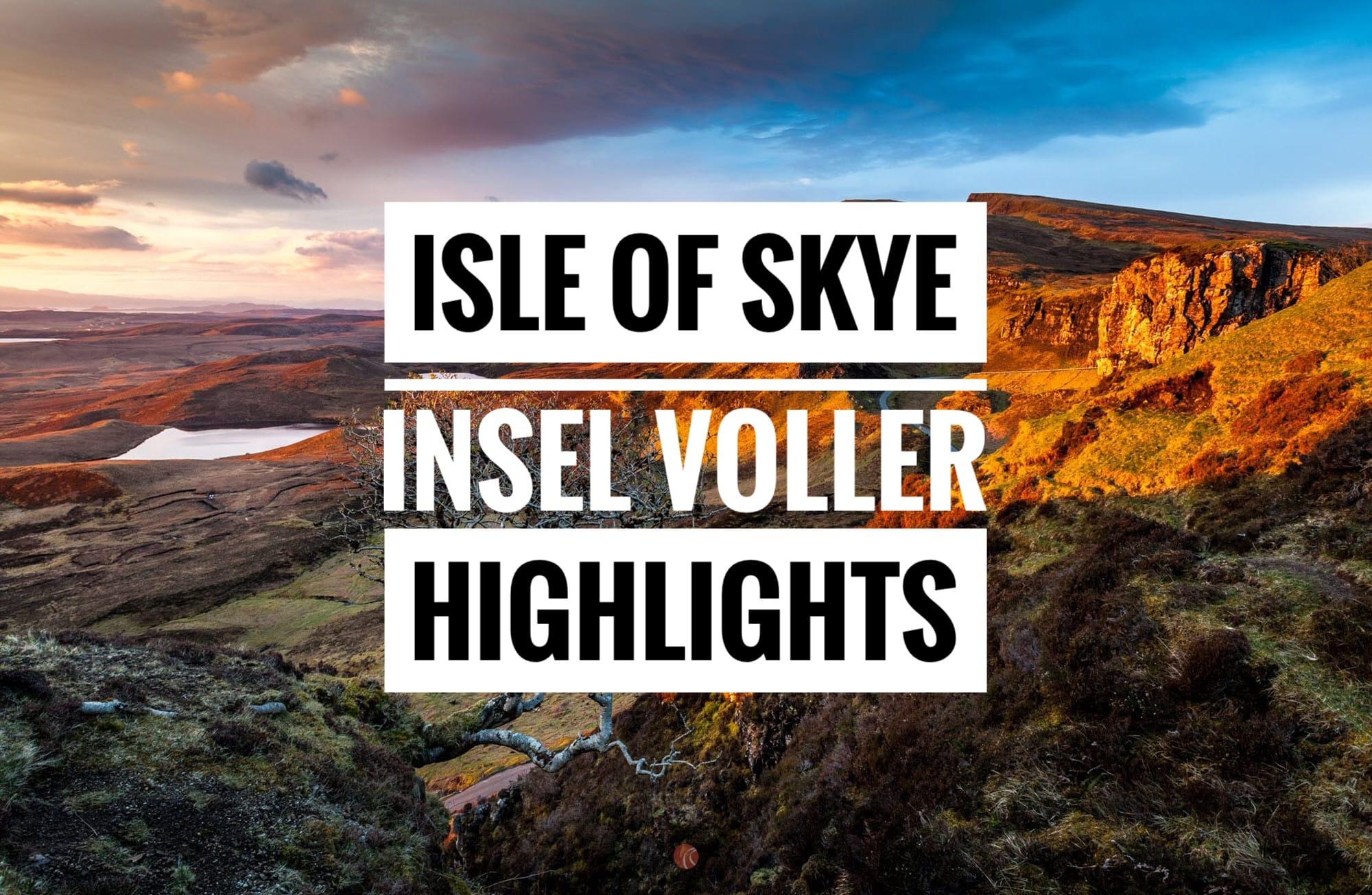 Isle of Skye – Insel voller Highlights